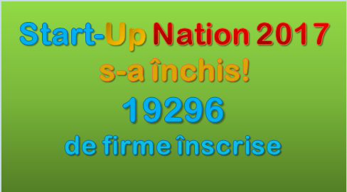 StartUP Nation 2017 s-a inchis