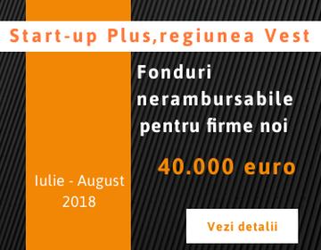 Start-up Plus – regiunea Vest, 40.000 de euro pentru firme noi